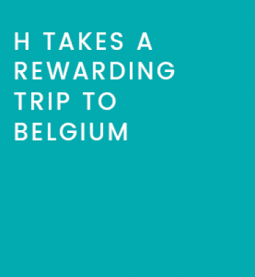 Case Study 4: H Takes a Rewarding Trip to Belgium